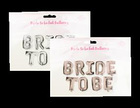 Wholesale Bride To Be Foil Balloons | Gem Imports Ltd